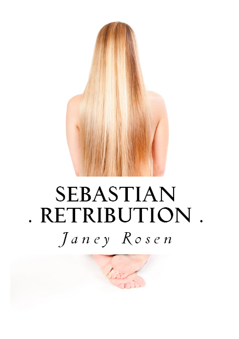 Sebastian - Retribution NOW AVAILABLE!